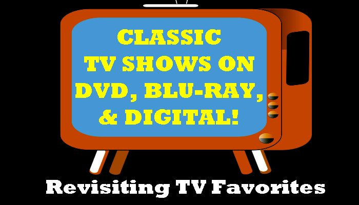 Classic TV Shows On DVD, Blu-ray, and Digital